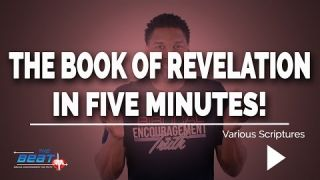 The Book of Revelation Explained in Under 5 Minutes