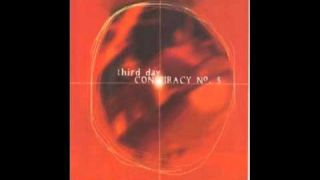 Third Day - I Deserve