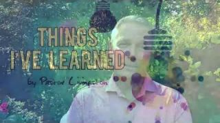 "Pastor Loran Livingston, ""Things I've Learned"" #17"